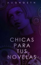 Chicas para tus novelas  by KimBloodyTears