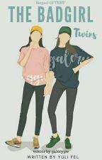 The BadGirl Twins  by yulifel