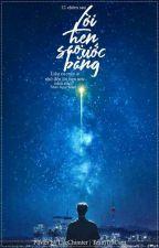 ( 12 chòm sao ) Ước Hẹn Sao Băng  by OrejiAoi