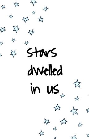 stars dwelled in us by learxj