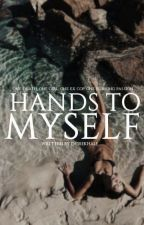 Hands to Myself by dcrekhale