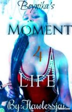 Moment 4 Life by FlawlessJai