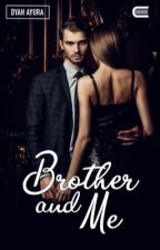 Brother and Me [PRIVATE] by Dayraxxi