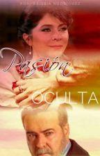 Pasión Oculta by Mayrissia
