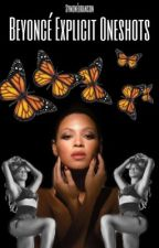 Beyoncé One Shots (Explicit) by Symonebranson