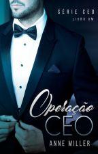 Operação CEO | DEGUSTAÇÃO by iannemiller