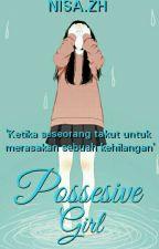 Possesive Girl by Alpokat