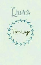 Tere Liye: 99 Quotes by Syamryany