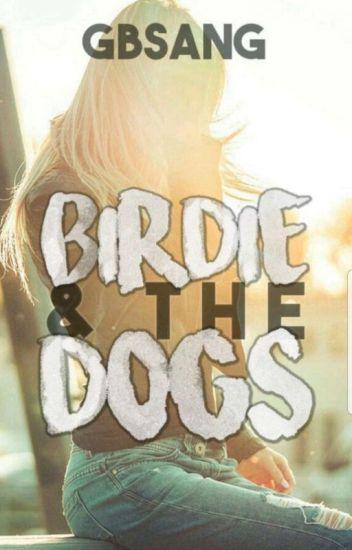 Birdie & The Dogs