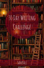 30 Day Writing Challenge by Samkeett