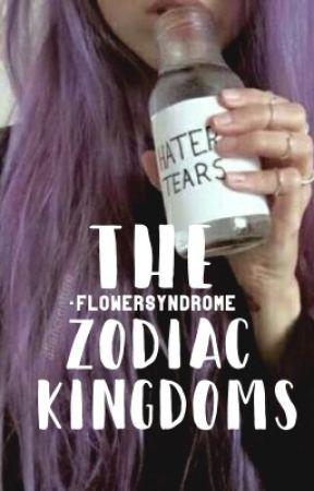 THE ZODIAC KINGDOMS by -NoThanks-