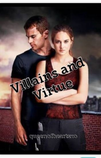 Villains & Virtue // COMPLETED //