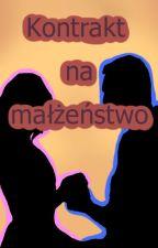 Kontrakt na małżeństwo by Ikiw13