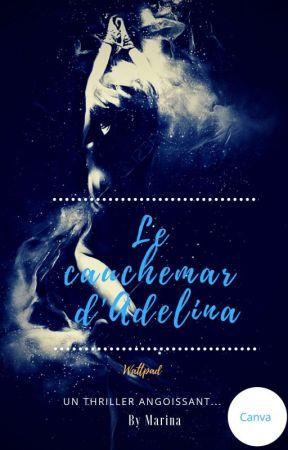 Le Cauchemar D'Adelina by mari34C