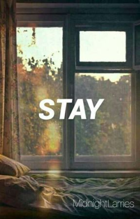 stay || flash fiction by MidnightLarries