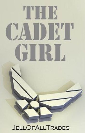 The Cadet Girl