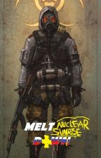Melt down 1 : Nuclear Sunrise by TehHARKNESS