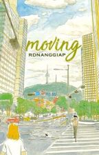 Moving [ON HOLD] by rdnanggiap