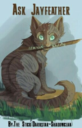 Ask Jayfeather by Darkstar-Shadowclan