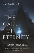The Call of Eternity by ea_carter
