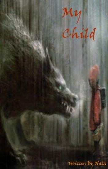 Book Two: My Child ~War Of The Immortals series~