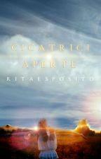 CICATRICI APERTE- Storie di adolescenti by _ritaesposito_