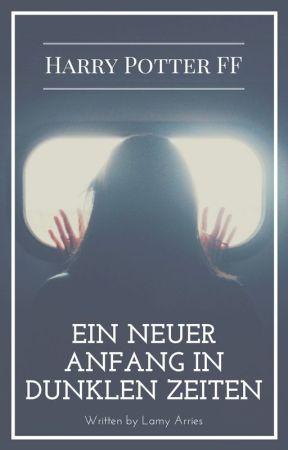 Ein neuer Anfang in dunklen Zeiten- Sirius Black FF by LamyArries