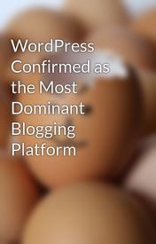 WordPress Confirmed as the Most Dominant Blogging Platform by SteveVento