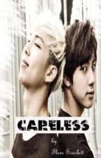 Careless [NamJin] by Floss_Scarlett