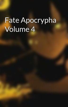 Fate Apocrypha Volume 4 by mkhartzen