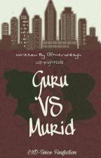 Guru VS Murid (Exo-Twice) by mtraHlsyh