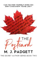 The Postcard ? (Book 2 in the Secret Author Series) (Complete, Unedited) by Mpadgett80