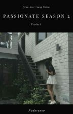 Passionate Season 2 [PROTECT] (Seventeen FF) by Y00ji_