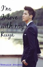 I'm Inlove With My Kuya❤(BxB) by Totally_Inlove