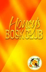 Honey's Book Club by AyacienthUnitarum