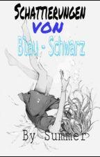 Schattierungen von Blau-Schwarz  by GlasGalaxy