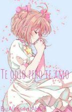 Te odio pero te amo by Nina_Kinomoto0401