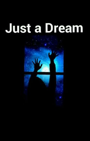 Just a Dream by Girls__Power
