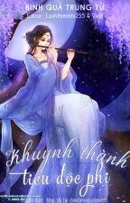 Tiểu Độc Phi Khuynh Thành by PhonggLinh