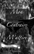 Mon contraire m'attire { Narry } by MonPerfectWorld