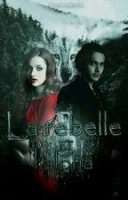 La rebelle et l'Alpha by cloclo2610