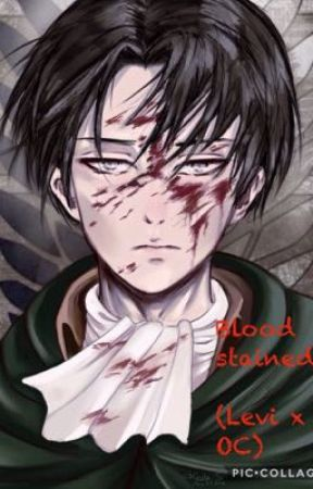 Blood Stained ( Levi x OC )  by aimeeisameme