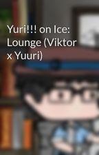 Yuri!!! on Ice: Lounge (Viktor x Yuuri) by Benyaj95