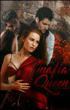 Mafia's Queen [18+] by ultraviolet_death