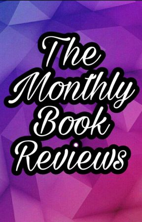The Monthly Book Reviews by TheBibliophileAwards