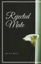 Rejected Mate by dani1997