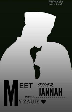 Meet Other Jannah with My Zaujy by wiwid_wan