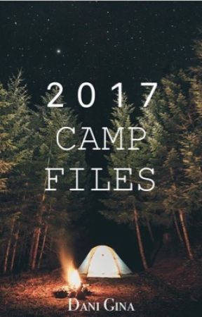 2017 Camp Files by Dani_the_Fanwarrior