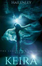 The Legend of Crystal Mermaid: Keira by HailenLey