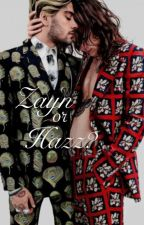 ✓ - ZAYN or HAZZ? •larry stylinson•  by Zombie_Annabel